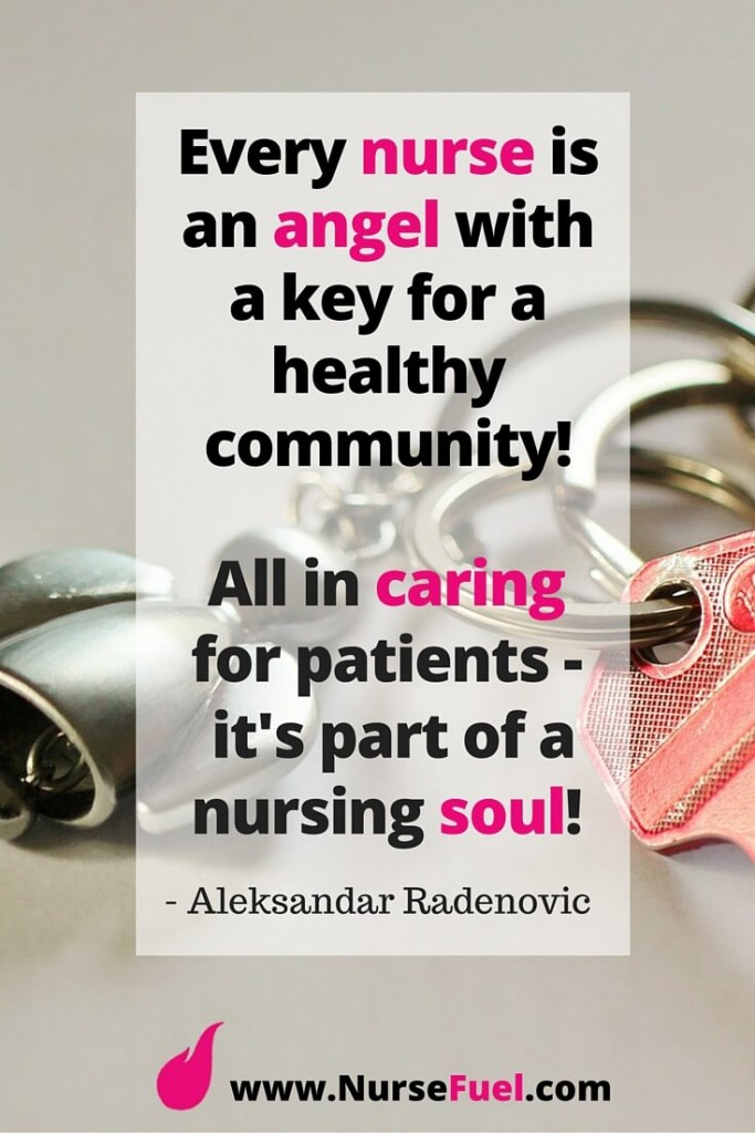 Nursing Quotes Endearing Inspirational Nursing Quotes To Help Get You Through Your Day