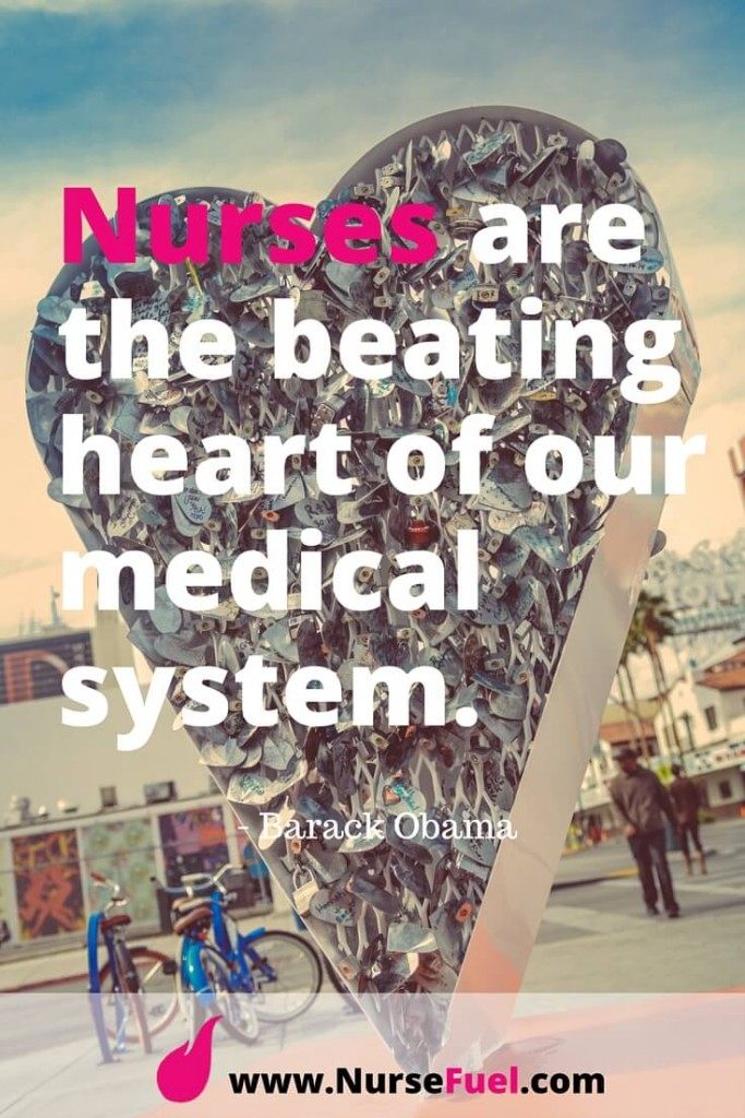 Nurses are the beating heart of our medical system - http://www.NurseFuel.com