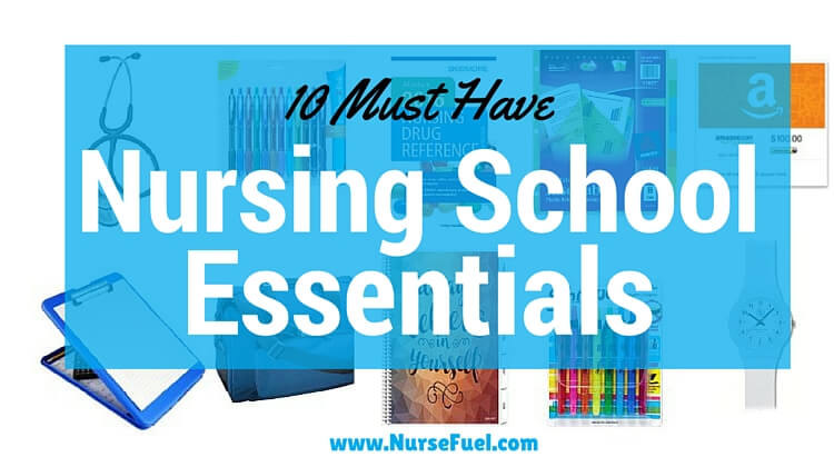 Nursing School Essentials - http://www.nursefuel.com