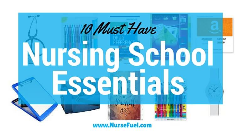 10 Must Have Nursing School Essentials