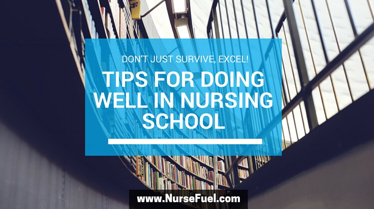 Tips for Nursing School - http://www.nursefuel.com
