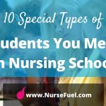 10 Special Types of Students You Meet in Nursing School