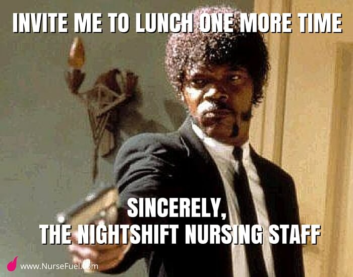 invite me to lunch - http://www.NurseFuel.com