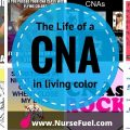 The Life of a CNA in Vivid Color - http://www.NurseFuel.com
