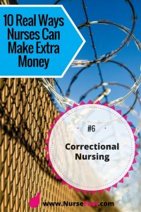 Nurses earn extra money as correctional nurses - http://www.NurseFuel.com