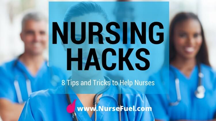 Nursing Hacks - http://www.NurseFuel.com